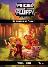 Frigiel et Fluffy. Volume 2, Au secours de Fluffy
