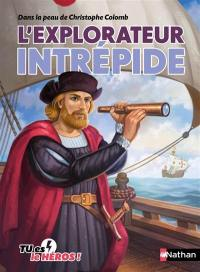 L'explorateur intrépide