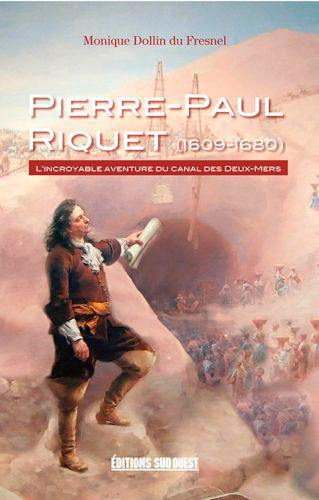 Pierre-Paul Riquet (1609-1680)