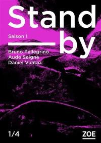 Stand-by. Volume 1,