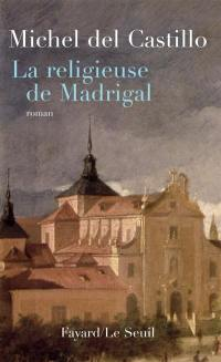 La religieuse de Madrigal