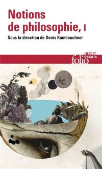 Notions de philosophie. Volume 1,