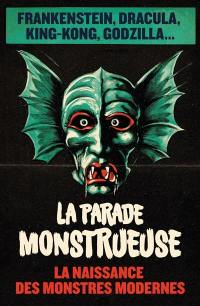 La parade monstrueuse
