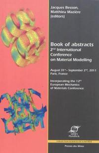 Book of abstracts 2nd International conference on material modelling