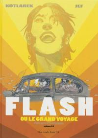 Flash ou Le grand voyage, n° 1, Flash ou Le grand voyage, 1