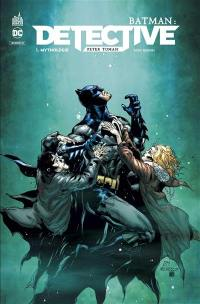 Batman. Volume 1, Mythologie
