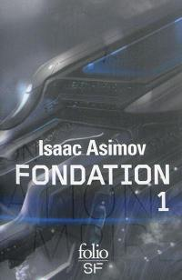 Fondation. Volume 1,