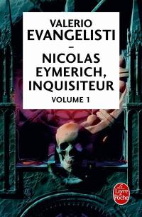 Nicolas Eymerich, inquisiteur. Volume 1,