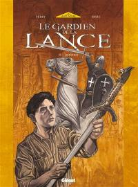 Le gardien de la lance. Volume 2, Initiation