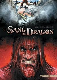 Le sang du dragon. Volume 6, Vengeance