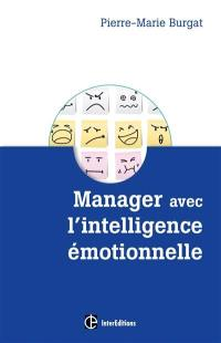 Manager avec l'intelligence émotionnelle