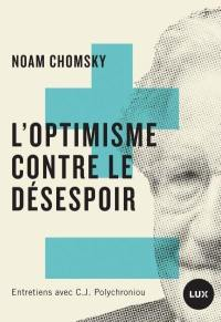 L'optimisme contre le désespoir