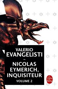 Nicolas Eymerich, inquisiteur. Volume 2,