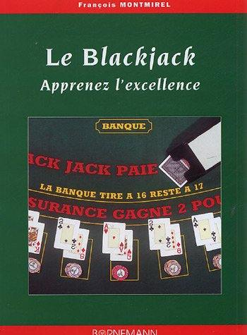 Blackjack apprenez l'excellence