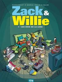 Zack & Willie. Volume 1, Les rois de la lose