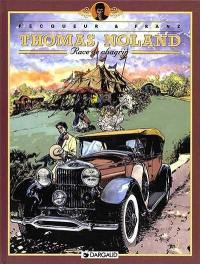 Thomas Noland. Volume 2, Race de chagrin
