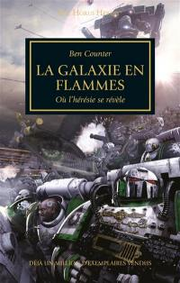 The Horus heresy. Volume 3, La galaxie en flammes