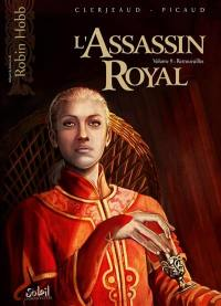 L'assassin royal. Volume 9, Retrouvailles