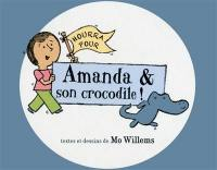 Hourra pour Amanda & son crocodile !