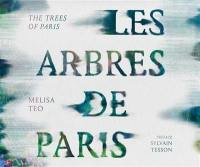 Les arbres de Paris = The trees of Paris