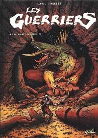 Les guerriers. Volume 3, Le secret des Tekuits