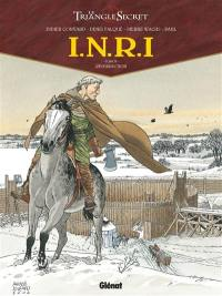 INRI. Volume 4, Résurrection
