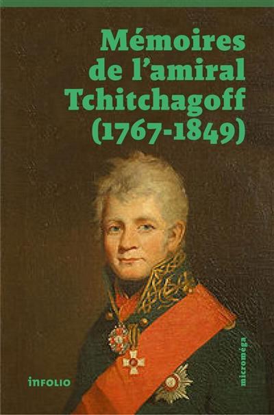 Livre Memoires De L Amiral Tchitchagov 1767 1849 Ecrit Par Pavel Vassilievitch Tchitchagov Infolio