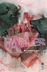 Fables. Volume 16, La grande alliance