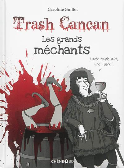 Trash cancan. Volume 3, Les grands méchants