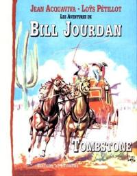 Les aventures de Bill Jourdan. Volume 1, Tombstone