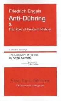 Anti-Dühring & the role of force in history. The discovery of politics