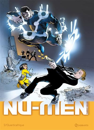Nu-Men. Volume 2, Quanticafrique