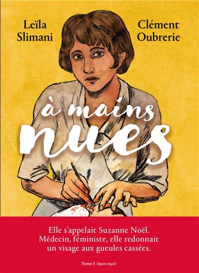 A mains nues. Volume 1, 1900-1921