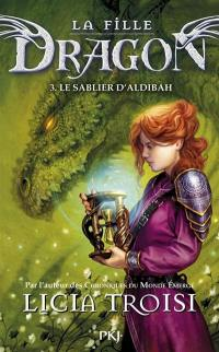 La fille dragon. Volume 3, Le sablier d'Aldibah