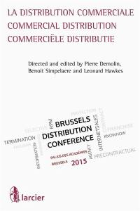 La distribution commerciale = Commercial distribution = Commerciële distributie