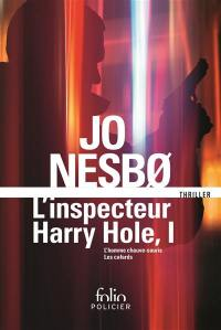 L'inspecteur Harry Hole. Volume 1,