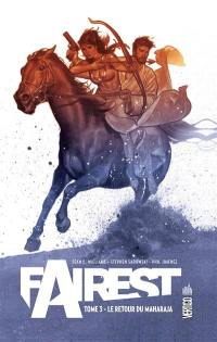 Fairest. Volume 3, Le retour du Maharaja