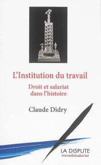 L'institution du travail