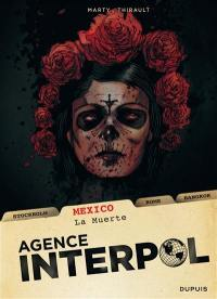 Agence Interpol. Volume 1, Mexico