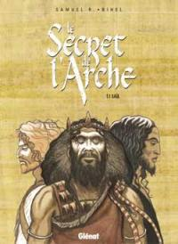 Le secret de l'Arche. Volume 1, Saül
