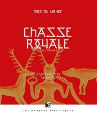 Chasse royale. Volume 4,