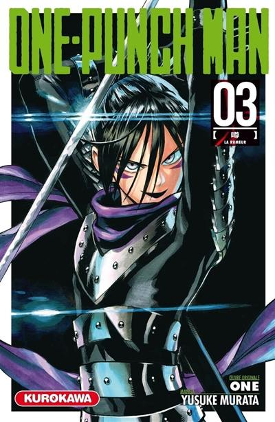 One-punch man. Volume 3, La rumeur