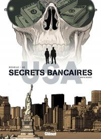 Secrets bancaires USA. Volume 6, Mafia rouge