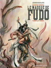 Le masque de Fudo. Volume 4, Chair