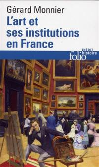 L'art et ses institutions en France