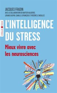 L'intelligence du stress