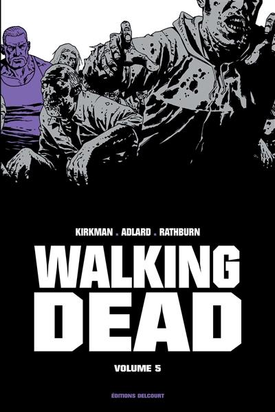 Walking dead. Volume 5,