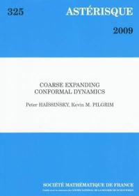 Astérisque. n° 325, Coarse expanding conformal dynamics