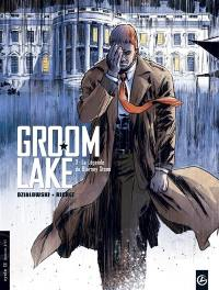 Groom Lake. Volume 3, La légende de Blarney Stone