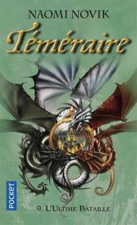 Téméraire. Volume 9, La ligue des dragons